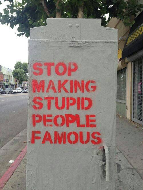 And made people famous.
