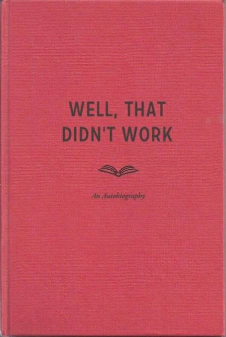 Someone wrote a book about me once.