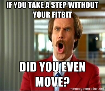 Do those steps even count, bro?