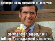 This is how I do all my passwords.